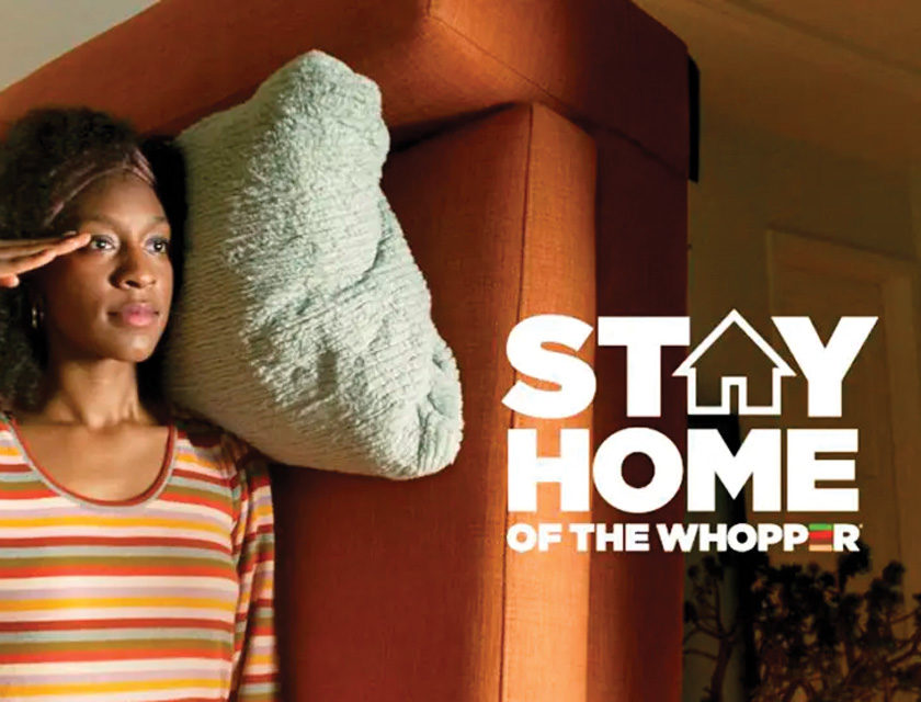 Stay Home of the Whopper